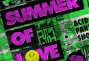 SUMMER OF LOVE OLD SKOOL ACID HOUSE, RAVE & BALEARIC MIX  BY PAUL OAKENFOLD, COLIN HUDD & NANCY NOISE