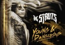 The Struts new album 'YOUNG&DANGEROUS' out TODAY